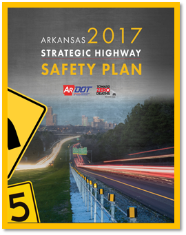 ARDOT Strategic Highway Safety Plan 2017